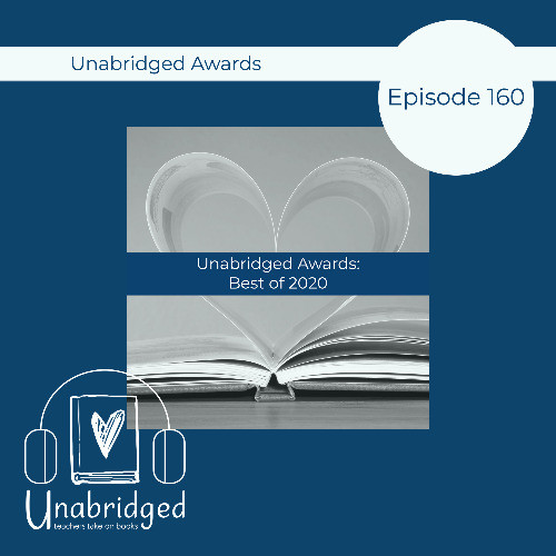episode graphic featuring a heart made out of book pages and text Episode 160: Unabridged Awards: Best of 2020