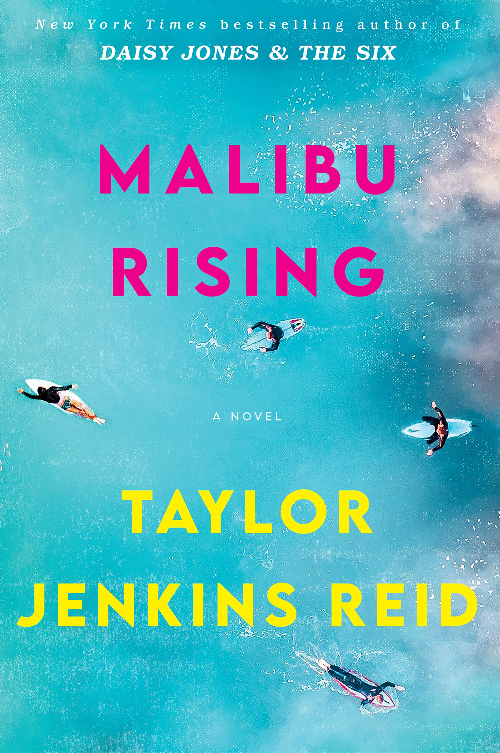 Book Cover of Malibu Rising by Taylor Jenkins Reid