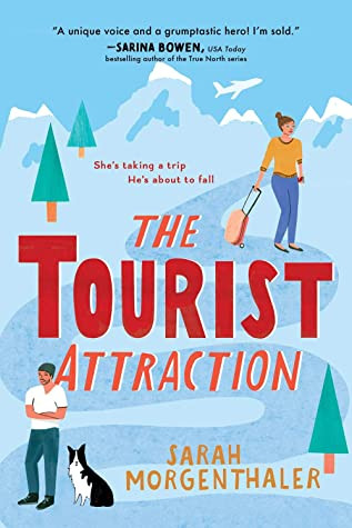 Book cover of Sarah Morgenthaler's The Tourist Attraction