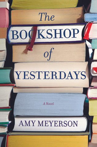 Book cover of Amy Meyerson's The Bookshop of Yesterdays