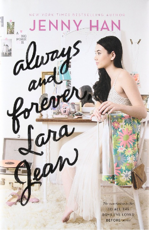 Book Cover of Always and Forever, Lara Jean by Jenny Han