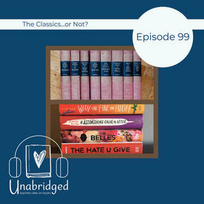 99: Debate - Classics or Not?: I Just Skipped the Scenery...and the Descriptions