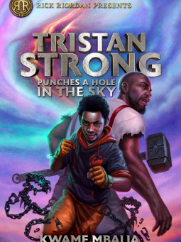 Kwame Mbalia's TRISTAN STRONG PUNCHES A HOLE IN THE SKY -- Jen's Review