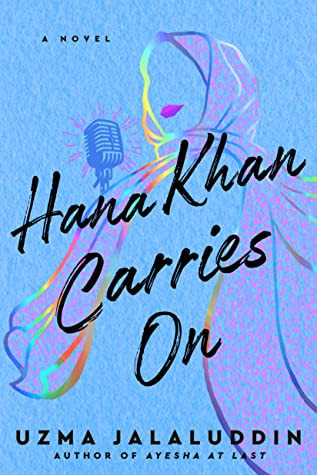 Book cover of Uzma Jalaluddin's Hana Khan Carres On