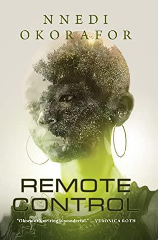 book cover of Nnedi Okorafor's Remote Control