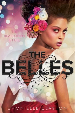 book cover of Dhonielle Clayton's The Belles