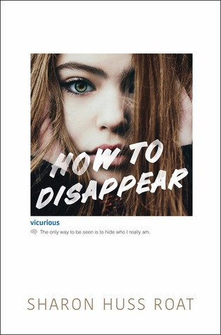book cover of Sharon Huss Roat's How to Disappear
