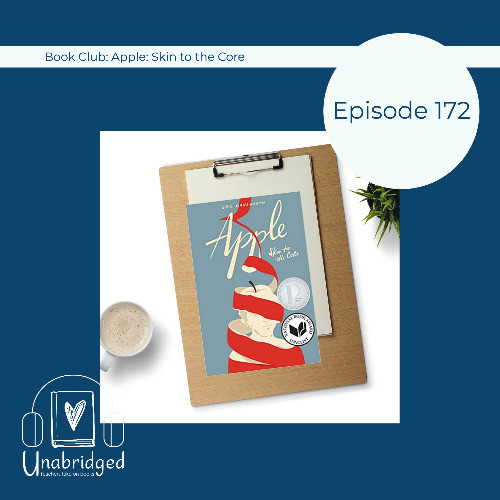 Episode graphic with text Episode 172, Book Club: Apple: Skin to the Core and photo of the book cover