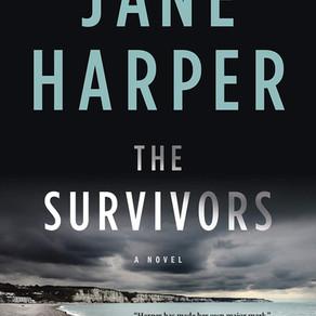 Jane Harper's THE SURVIVORS - An Atmospheric Mystery