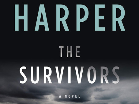 Jane Harper's THE SURVIVORS - An Atmospheric Mystery