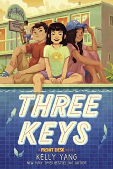book cover of Kelly Yang's Three Keys
