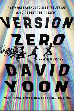 Book cover of David Yoon's Version Zero