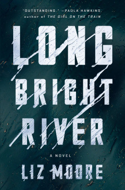 Book cover of Liz Moore's Long Bright River