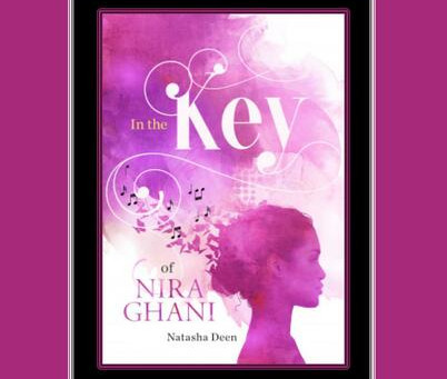 Natasha Deen's IN THE KEY OF NIRA GHANI - Jen's Review