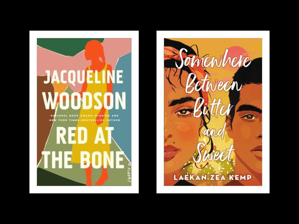 Image featuring book covers of Jacqueline Woodson's Red at the Bone and Laekan Zea Kemp's Somewhere Between Bitter and Sweet