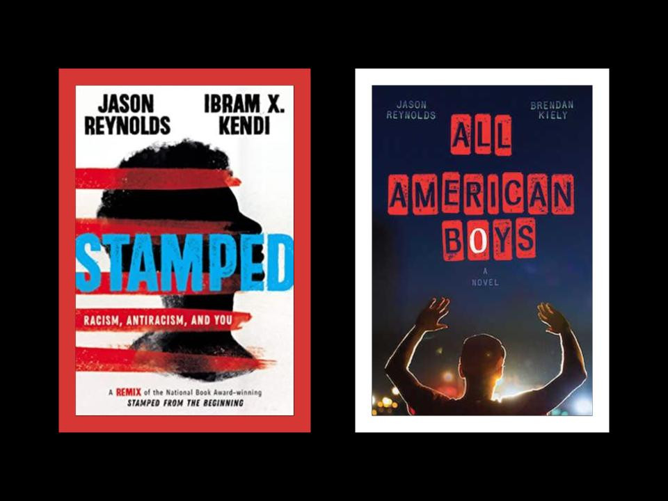 book covers of Jason Reynolds and Ibram X. Kendi's Stamped and Jason Reynolds and Brendan Kiely's All American Boys