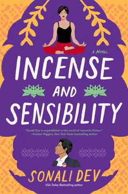 Book cover of Sonali Dev's Incense and Sensibility