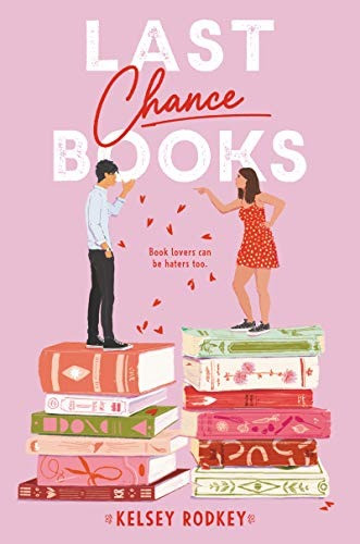 Book cover of Last Chance Books by Kelsey Rodkey
