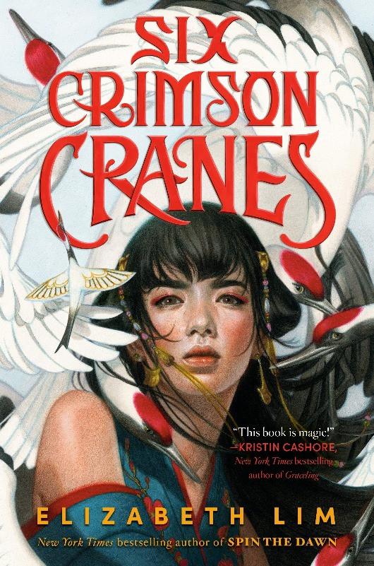 Book Cover of Six Crimson Cranes by Elizabeth Lim