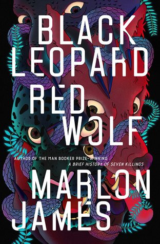 book cover of Marlon James's Black Leopard, Red Wolf
