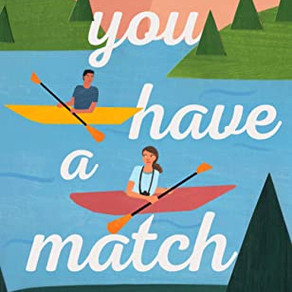 Emma Lord's YOU HAVE A MATCH - A Compelling, Parent Trap-Adjacent, YA Romance