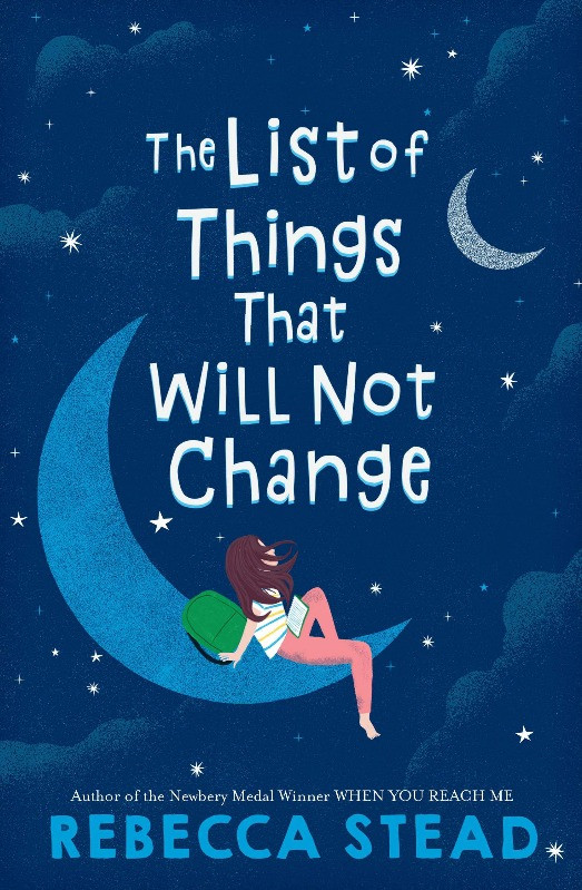 Book Cover of The List of Things That Will Not Change by Rebecca Stead