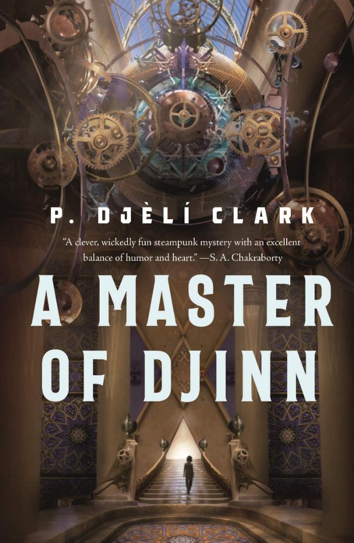 Book Cover of A Master of Djinn by P Djeli Clark