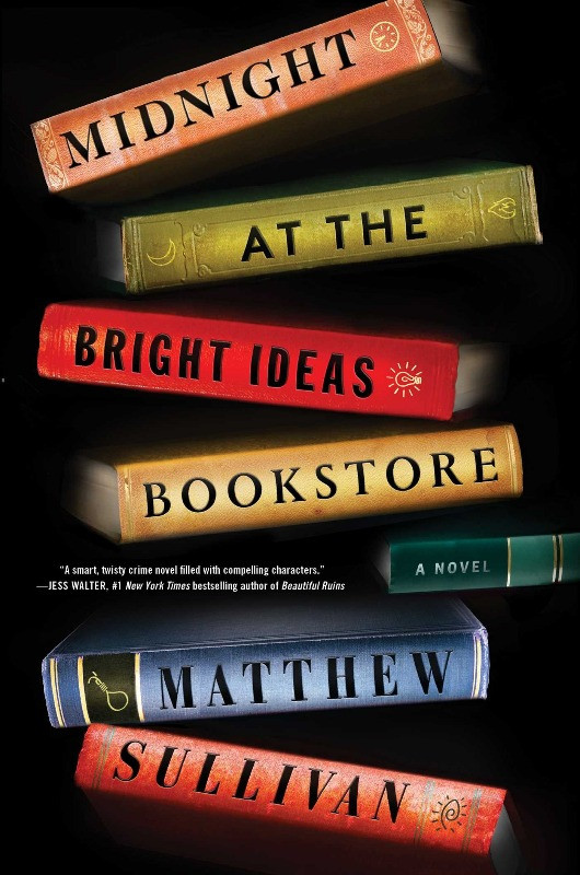 Book Cover of Midnight At the Bright Ideas Bookstore by Matthew Sullivan