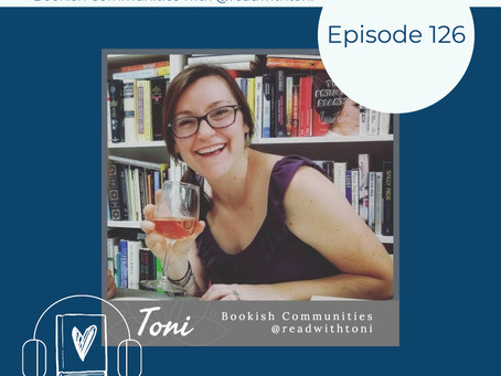 126: Plugging into Bookish Communities Online with @readwithtoni from Instagram