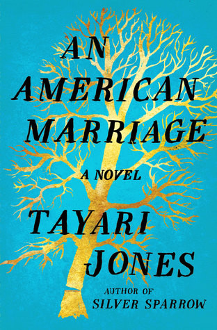 book cover of Tayari Jones's An American Marriage