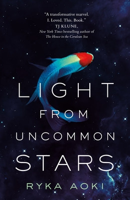 Book cover of Ryka Aoki's Light from Uncommon Stars