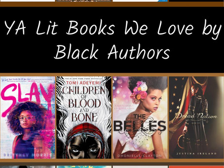 YA Lit Books We Love by Black Authors