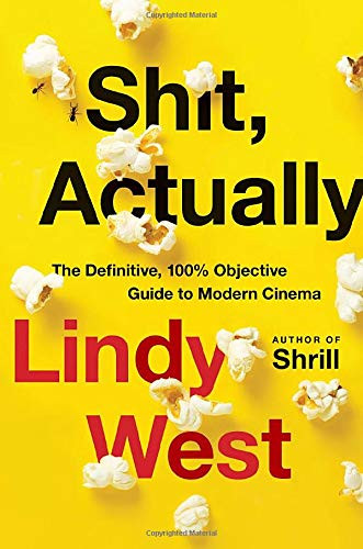 book cover of Lindy West's Shit, Actually