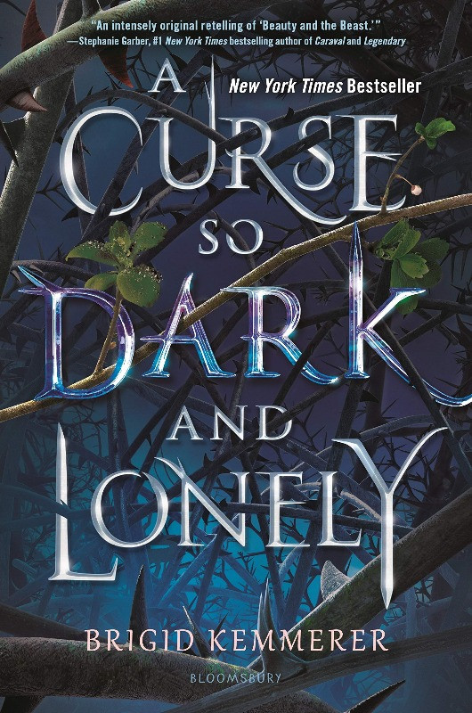 Book Cover of A Curse So Dark and Lonely by Brigid Kemmerer