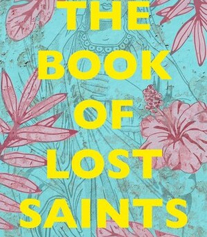 Daniel José Older's THE BOOK OF LOST SAINTS -- Jen's Review