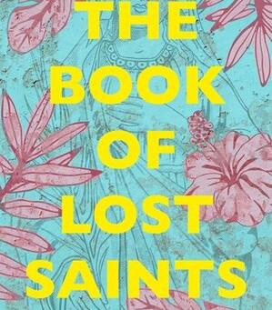 Daniel José Older's THE BOOK OF LOST SAINTS -- Jen's Review