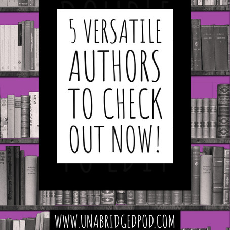 5 Versatile Authors to Check Out Now