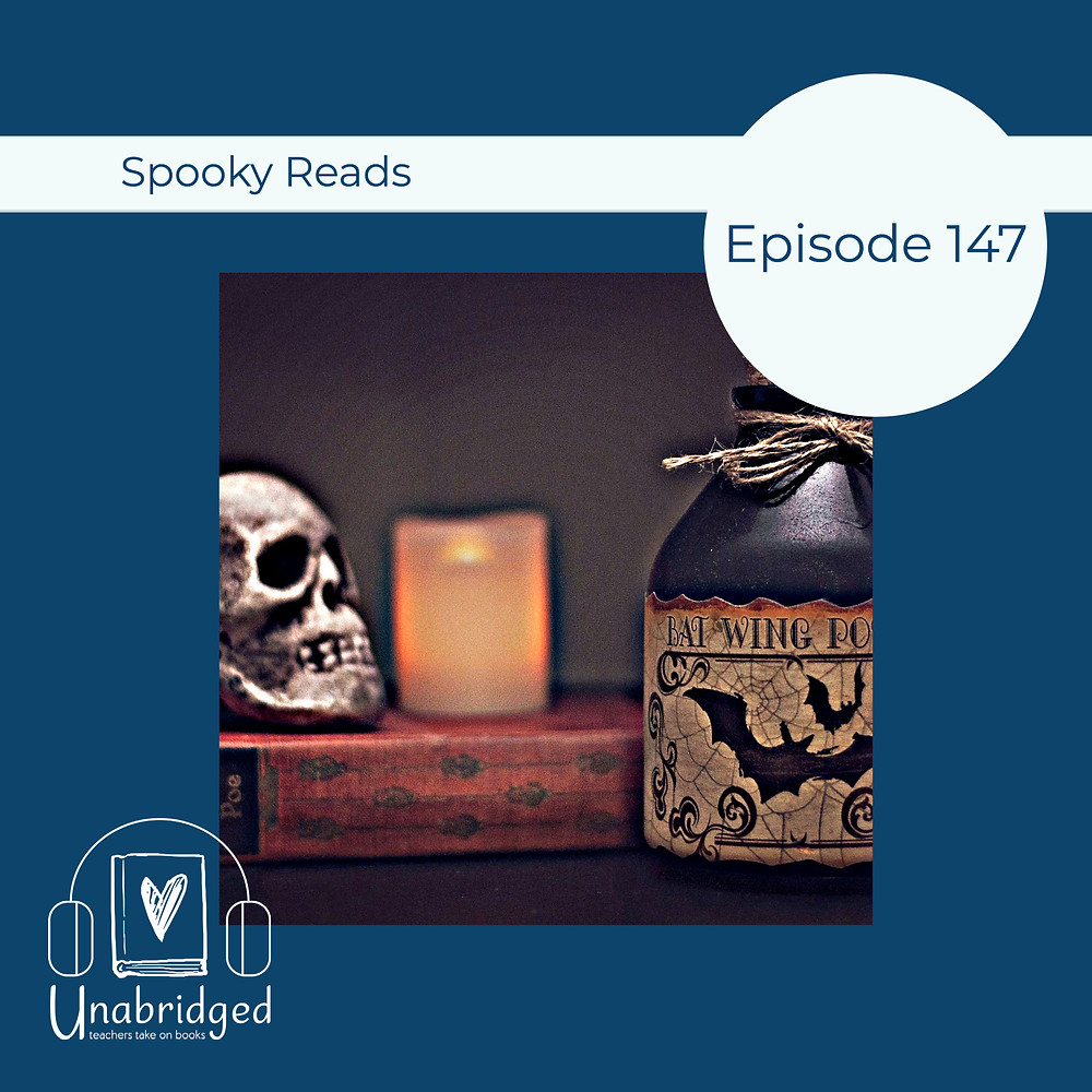 episode graphic for episode 147, Spooky Reads