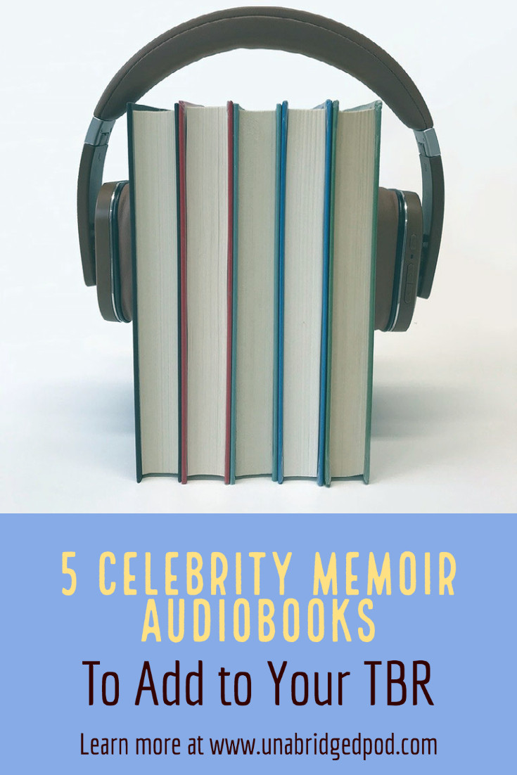 Image of a row of books with headphones on them and text 5 Celebrity Memoir Audiobooks to Add to Your TBR
