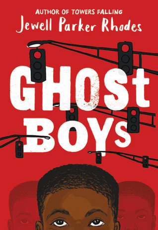Book cover of Jewell Parker Rhodes's Ghost Boys