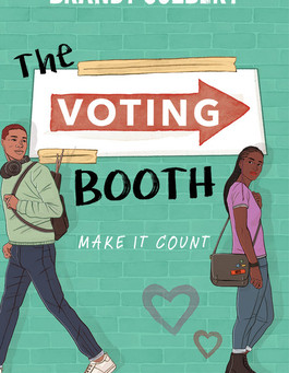 Brandy Colbert's THE VOTING BOOTH - Settle in for a One-Sitting Read!