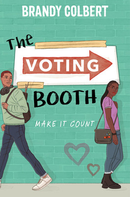 book cover of Brandy Colbert's The Voting Booth
