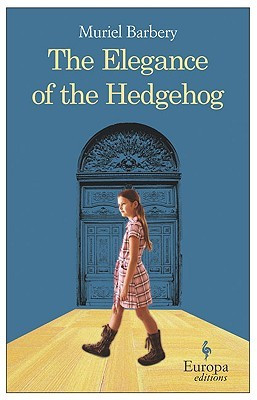 book cover of Muriel Barbery's The Elegance of the Hedgehog