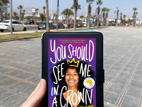 Leah Johnson's YOU SHOULD SEE ME IN A CROWN - An Uplifting YA Lit Novel You'll Want to Hug