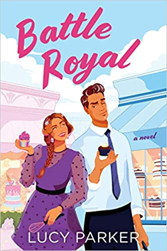 Book Cover of Lucy Parker's Battle Royal