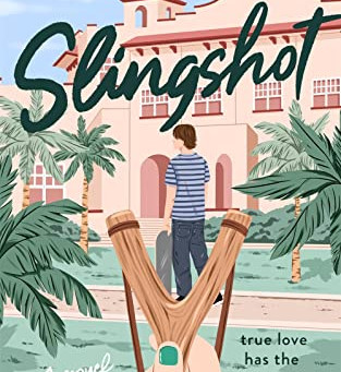 Mercedes Helnwein's SLINGSHOT - Not Your Average YA Rom-Com