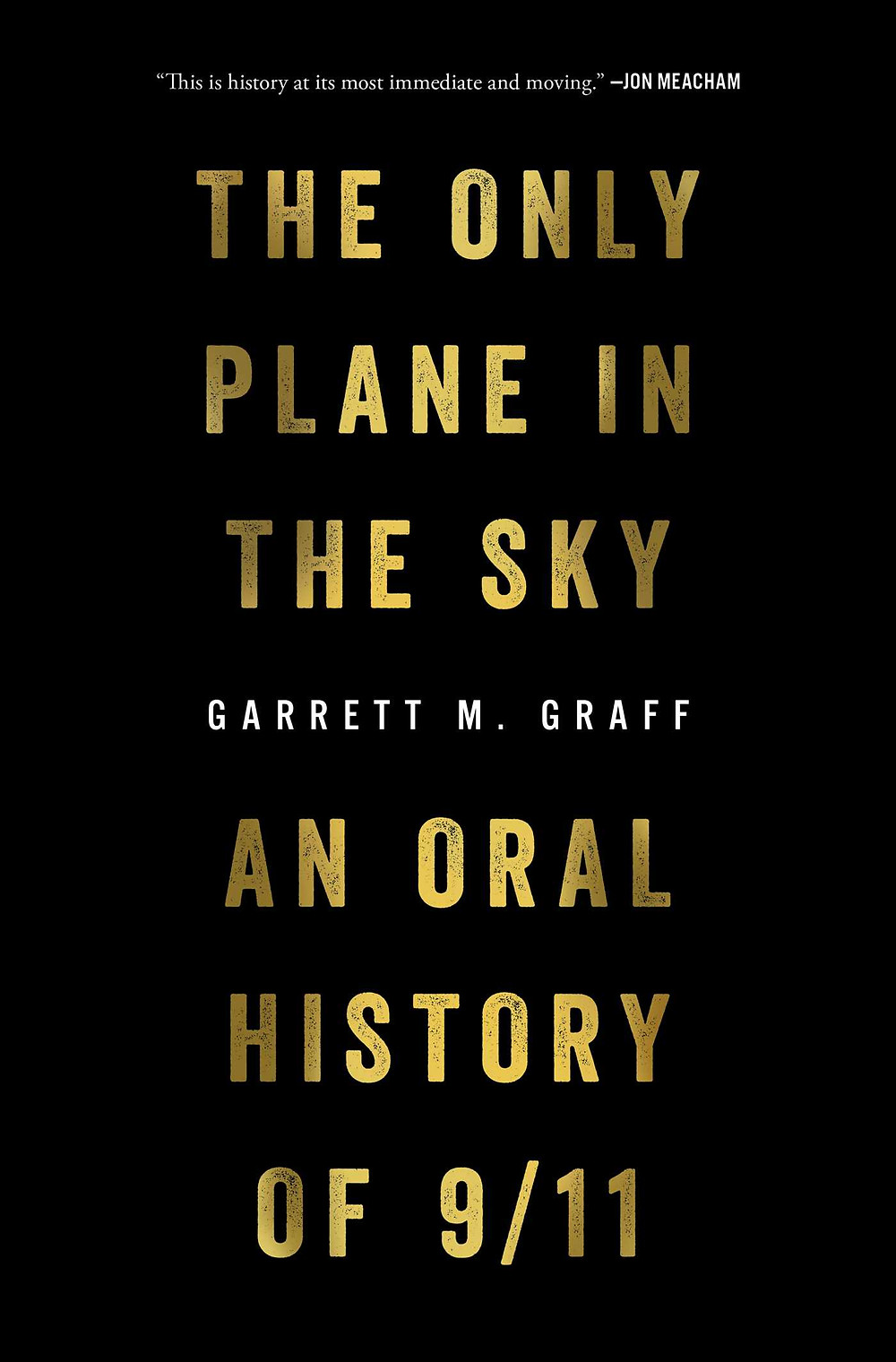 book cover of Garrett M. Graff's The Only Plane in the Sky: An Oral History of 9/11