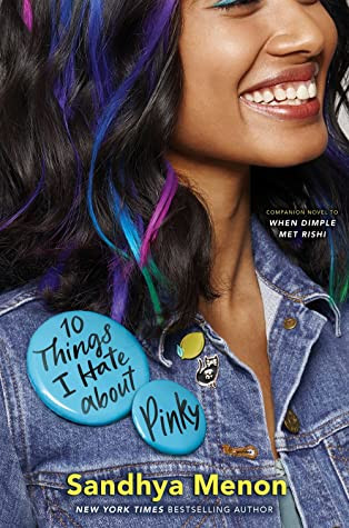 Book Cover of Sandhya Menon's 10 Things I Hate about Pinky for book review