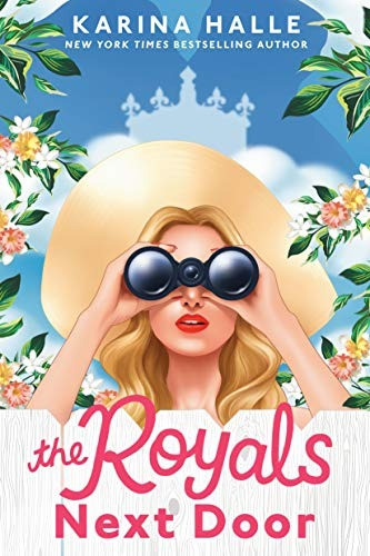 Book Cover of The Royals Next Door by Karina Halle