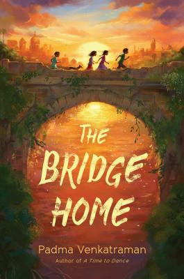 book cover of Padma Venkatraman's The Bridge Home